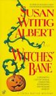 Witches' Bane by Susan Albert (Paperback, 1998)