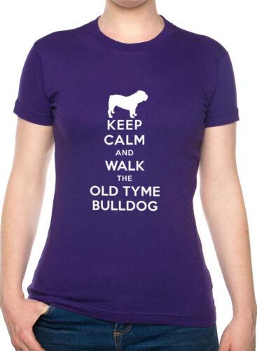 Keep Calm /& Walk Old Tyme Bulldog Dog Lover Funny Ladies T Shirt