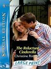 The Reluctant Cinderella by Christine Rimmer (Paperback, 2007)