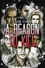 A Reason to Kill by Geraldine Fitzsimmons (Paperback / softback, 2016)