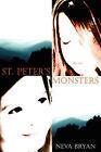 St. Peter's Monsters by Neva Jean Bryan (Paperback / softback, 2009)
