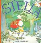 Stella, Fairy of the Forest by Groundwood Books (Paperback / softback, 2010)