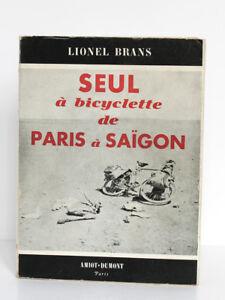 Seul-a-bicyclette-de-Paris-a-Saigon-Lionel-BRANS-Amiot-Dumont-1950-Broche-Photos
