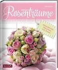 Rosenträume von Hella Henckel (2016, Gebundene Ausgabe)