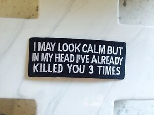 Quote-Look-Calm-Killed-You-Three-Times-Funny-Embroidered-Iron-On-Patches-Patch
