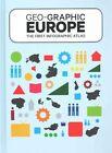 Geo-Graphic Europe by Julia Sturm (Hardback, 2014)