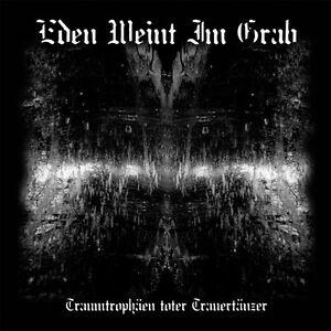Eden-weint-im-Grab-034-Traumtrophaeen-toter-Trauertaenzer-034-NEU-NEW