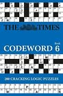 The Times Codeword 6: 200 cracking logic puzzles by The Times Mind Games (Paperback, 2015)