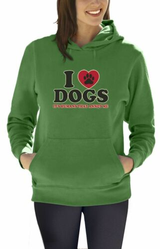 I Love Dogs It/'s Humans That Annoy me Funny Women Hoodie Pet Puppy Animal Heart