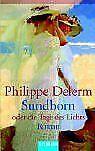 Sundborn oder die Tage des Lichts. von Philippe Delerm | Buch | Zustand gut