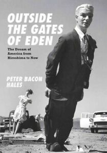 Outside-the-Gates-of-Eden-The-Dream-of-America-from-Hiroshima-to-Now-Hardc