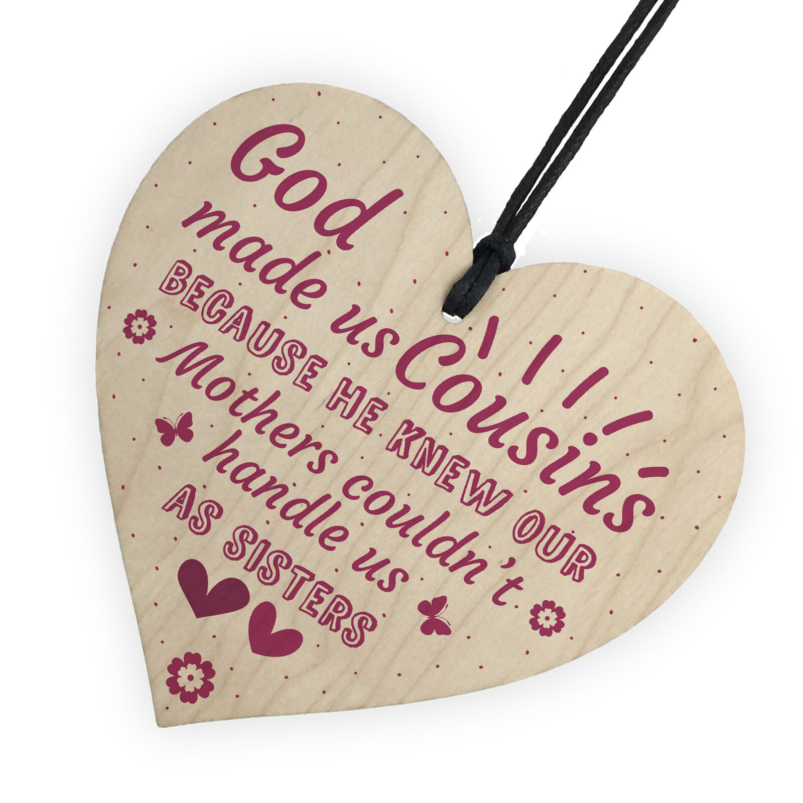 God Made Us Cousins Wooden Heart Family Sister Plaques Thank You