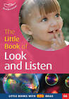 The Little Book of Look and Listen: Little Books with Big Ideas! by Su Wall, Clare Beswick (Paperback, 2009)