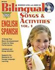 Bilingual Songs & Activities: English-Spanish: Volume 1 by Agustina Tocalli-Beller (Mixed media product, 2014)