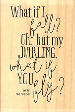 If I Fall Text, Wood Mounted Rubber Stamp IMPRESSION OBSESSION - NEW, D13445