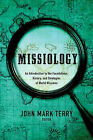 Missiology: An Introduction by Broadman & Holman Publishers (Paperback, 2015)