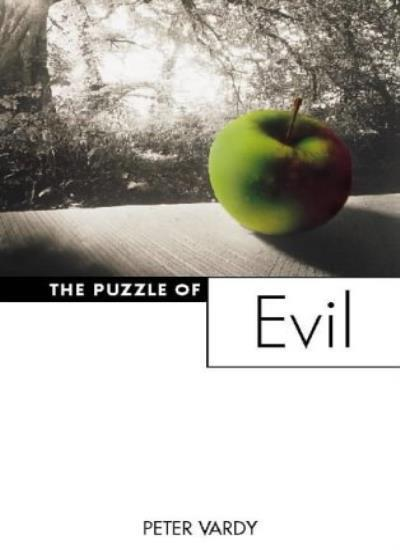 The Puzzle of Evil By Peter Vardy