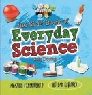 The Kids' Book of Everyday Science by Kelly Doudna (Paperback, 2016)