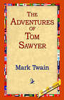 The Adventures of Tom Sawyer by Mark Twain (Paperback, 2004)