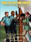 When the Cops Come Knockin' by Travis Townsend, Townsend, Trinity Townsend (Paperback / softback, 2009)