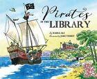 Pirates in the Library by Nadia Ali (Hardback, 2016)