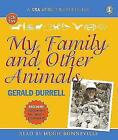 My Family and Other Animals by Gerald Durrell (CD-Audio, 2010)