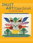 Inuit Art from Cape Dorset by Pomegranate Communications Inc,US (Paperback, 2009)