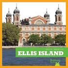 Ellis Island by Rebecca Pettiford, R J Bailey (Hardback, 2016)