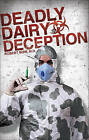 Deadly Dairy Deception by Robert Bibb (Paperback / softback, 2010)