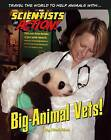 Big-Animal Vets! by Mari Rich (Hardback, 2015)