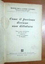 Rocca ( Libero Tancredi ) - COME IL FASCISMO DIVENNE DITTATURA - ELI 1952