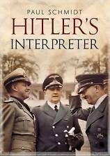 Hitler's Interpreter by Paul Schmidt (Paperback, 2016)
