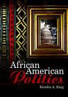 African American Politics by Kendra King (Hardback, 2005)