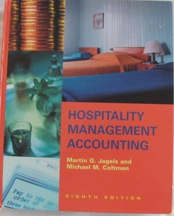 HOSPITALITY MANAGEMENT ACCOUNTING 8th Edition: Jagels & Coltman HC