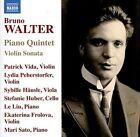 Bruno Walter: Piano Quintet; Violin Sonata (CD, Aug-2016, Naxos (Distributor))