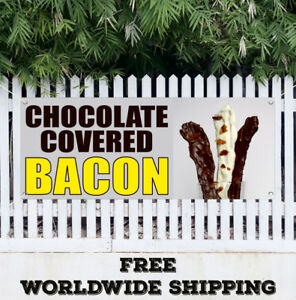Banner-Vinyl-CHOCOLATE-COVERED-BACON-Advertising-Sign-Flag-Gift-Store-Food-Cafe