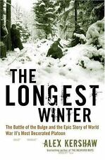 THE LONGEST WAR WWII Battle of the Bulge HC Book by ALEX KERSHAW
