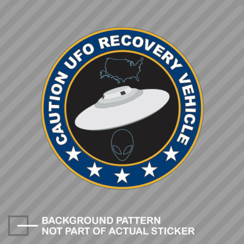 UFO Recovery Vehicle Sticker Decal Vinyl alien flying saucer