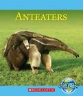 Anteaters 9780531216606 by Josh Gregory Paperback