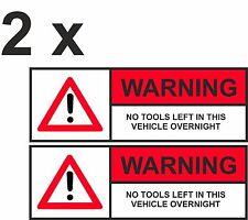 No-Herramientas-izquierda-en - este-vehículo durante la noche-Pegatinas-X2-Advertencia-Sign-Coche - VAN-Calcomanía -