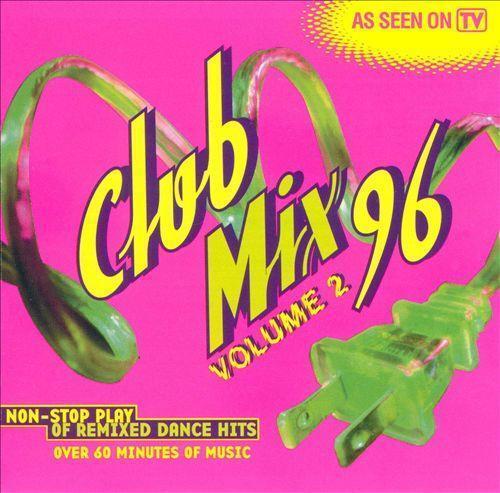 CLUB MIX 96 Vol.2 (NEW CD) Ace of Base*Planet Soul*Taylor Dayne*Soul Solution