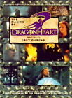 Dragonheart : The Official Movie Book by Jody Duncan (Paperback, 1996)