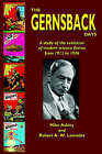 The Gernsback Days by Mike Ashley, Robert A W Lowndes (Hardback, 2004)