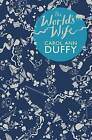 The World's Wife by Carol Ann Duffy (Paperback, 2000)