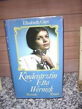 Kinderärztin Etta Wernigk, ein Roman von Elisabeth Gürt