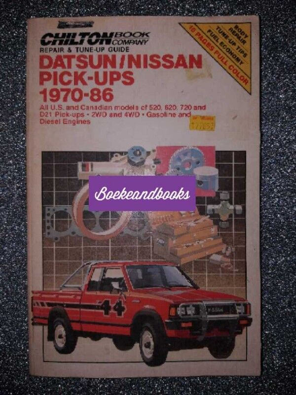 Datsun / Nissan Pick-Ups - Chilton - 1970-86 - Repair & Tune Up Guide - 6816.