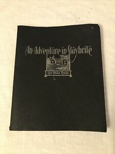 """Old Hall 50th Anniversary Booklet """"Adventure In Staybrite"""" Leo Dowd Illustrated"""