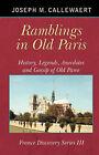 Ramblings in Old Paris by Joseph M Callewaert (Paperback / softback, 2007)