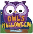 Owl's Halloween by Charles Reasoner (Board book, 2015)