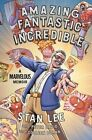 Amazing Fantastic Incredible by Stan Lee (Hardback, 2015)